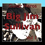 Guitar Heroes - Big Jim Sullivan Vol 1