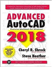 Advanced AutoCAD 2018: Exercise Workbook