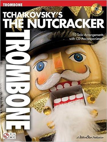 Tchaikovsky'S The Nutcracker (Trombone) Tbn Book/Cd