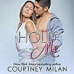 Hold Me: Cyclone, Volume 2 | Courtney Milan