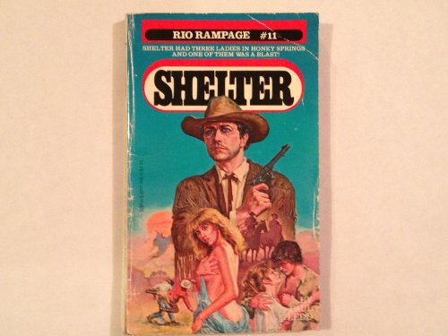 (Shelter No. 11: Rio Rampage)