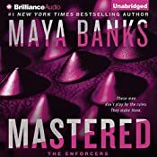 Mastered: The Enforcers, Book 1 | Maya Banks