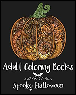 adult coloring books spooky halloween emma andrews 9781522845843 amazoncom books