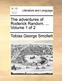 The Adventures of Roderick Random, Tobias George Smollett, 1170636500
