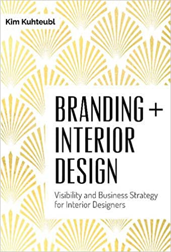 Branding Interior Design Visibility and Business Strategy for