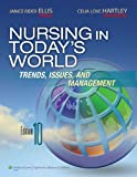 Nursing in Today's World 10th Edition
