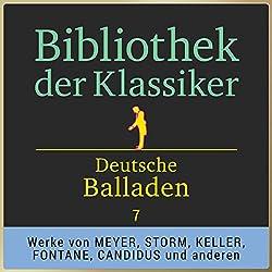 Deutsche Balladen, Teil 7 (Bibliothek der Klassiker)