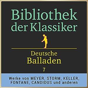 Deutsche Balladen, Teil 7 (Bibliothek der Klassiker) Hörbuch