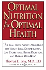 Optimal Nutrition for Optimal Health Paperback