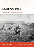 Amiens 1918: The Black Day of the German Army (Campaign)