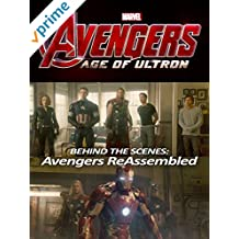 Avengers: Age of Ultron - Behind The Scenes: Avengers ReAssembled
