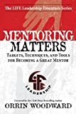 img - for Mentoring Matters (Life Leadership Essentials) book / textbook / text book