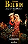 Au pays des dames tome 2 par Bourin