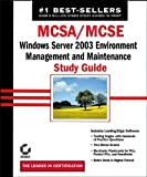 img - for MCSA/MCSE: Windows Server 2003 Environment Management and Maintenance Study Guide (70-290) by Donald Lisa London Suzan Sage Chellis James (2003-08-08) Hardcover book / textbook / text book