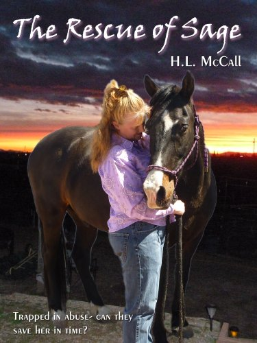 The Rescue Of Sage: A Domestic Violence Victim's Escape and Revenge by [McCall, H.L.]