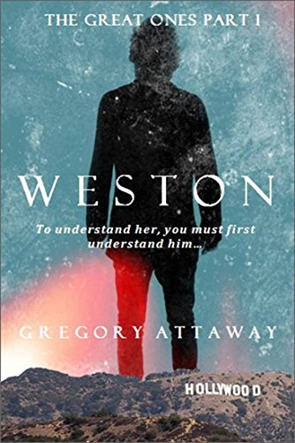 Weston by Gregory Attaway