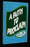 Faith to Proclaim, James S. Stewart, 0801079772