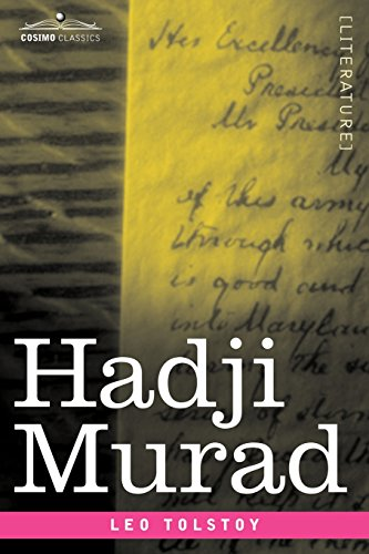 a brief summary of hadji murats second book tolstroy Hadji murat is a short novel written by leo tolstoy from 1896 to 1904 and published posthumously in 1912 (though not in full until 1917) it is tolstoy s final work the protagonist is hadji murat, an avar rebel commander who, for reasons of personal revenge, forges an uneasy alliance with the russians he had been fighting.