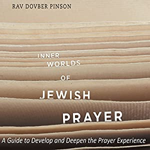 Inner Worlds of Jewish Prayer Audiobook