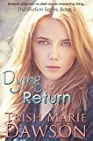 Dying to Return: The Station Series 3