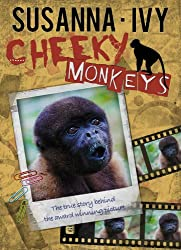 Cheeky Monkeys: The True Story Behind the Award-Winning Picture