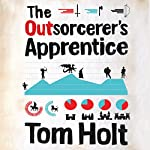 The Outsorcerer's Apprentice | Tom Holt