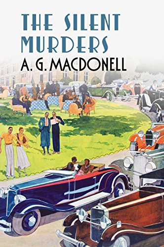 The Silent Murders (Fonthill Complete A. G. Macdonell)