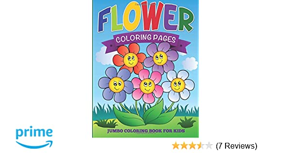 Flower Coloring Pages Jumbo Coloring Book For Kids Speedy