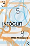 Infoglut, Mark Andrejevic, 0415659086