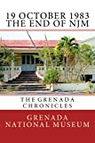19 October 1983 - The End of NJM: The Grenada