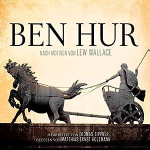 Ben Hur: Nach Motiven von Lew Wallace Hörbuch