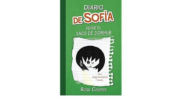 Amazon.com: Diario de Sofía desde el saco de dormir (Serie Diario de Sofía 3) (Spanish Edition) eBook: Rose Cooper: Kindle Store