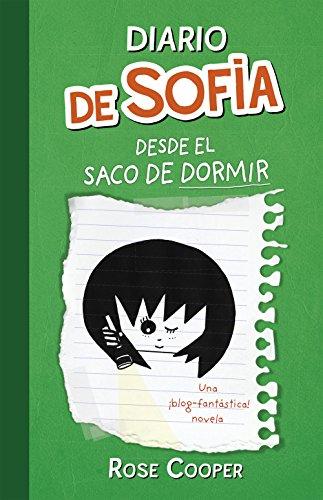 Diario de Sofía desde el saco de dormir (Serie Diario de Sofía 3) (