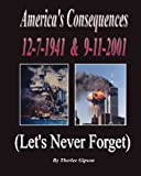 America's Consequences, Therlee Gipson, 1479125806