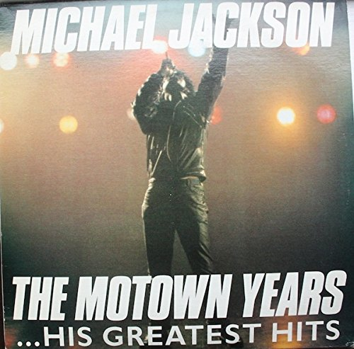 Michael Jackson - Michael Jackson The Motown Years...his Greatest Hits - Zortam Music