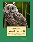 img - for Student Workbook B: Rhoades to Reading 2nd Edition book / textbook / text book