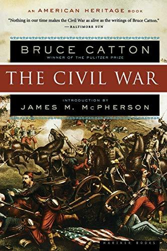 The Civil War (American Heritage Books) (Ulysses S Grant Impact On The Civil War)