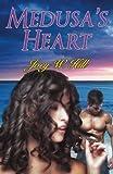 Medusa's Heart: A Contemporary Paranormal Erotic Romance Novel