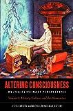 Altering Consciousness [2 volumes]: Multidisciplinary Perspectives