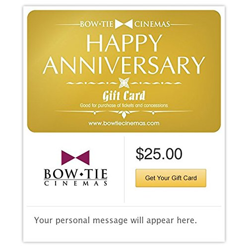 - Bow Tie Cinemas Anniversary Gift Cards - E-mail Delivery