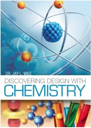 Discovering Design with Chemistry: Textbook + Answer Key and Tests ...