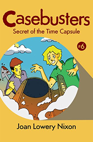 Amazon secret of the time capsule casebusters book 6 ebook secret of the time capsule casebusters book 6 by nixon joan lowery fandeluxe Epub