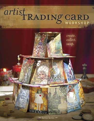 Artist Trading Card Workshop: Create, Collect, Swap pdf