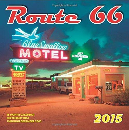 Route 66 2015: 16-Month Calendar includes September 2014 through December 2015
