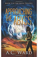 Approaching the Abyss (The Abyss Trilogy) Paperback