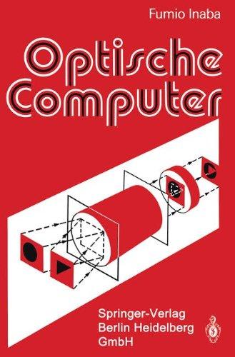 Optische Computer (German Edition)