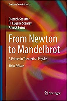 From Newton to Mandelbrot: A Primer in Theoretical Physics (Graduate Texts in Physics)