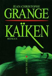 Kaïken : roman, Grangé, Jean-Christophe