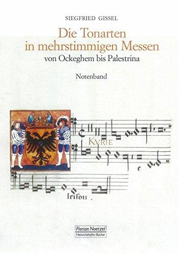 Die Tonarten in mehrstimmigen Messen: von Ockeghem bis Palestrina