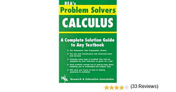 calculus problem solver problem solvers solution guides editors  calculus problem solver problem solvers solution guides editors of rea calculus study guides 9780878915057 com books